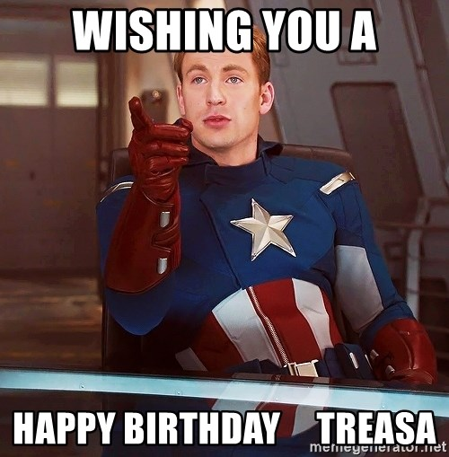 Wishing You A Happy Birthday Treasa Captain America I Understood That Reference Meme Generator