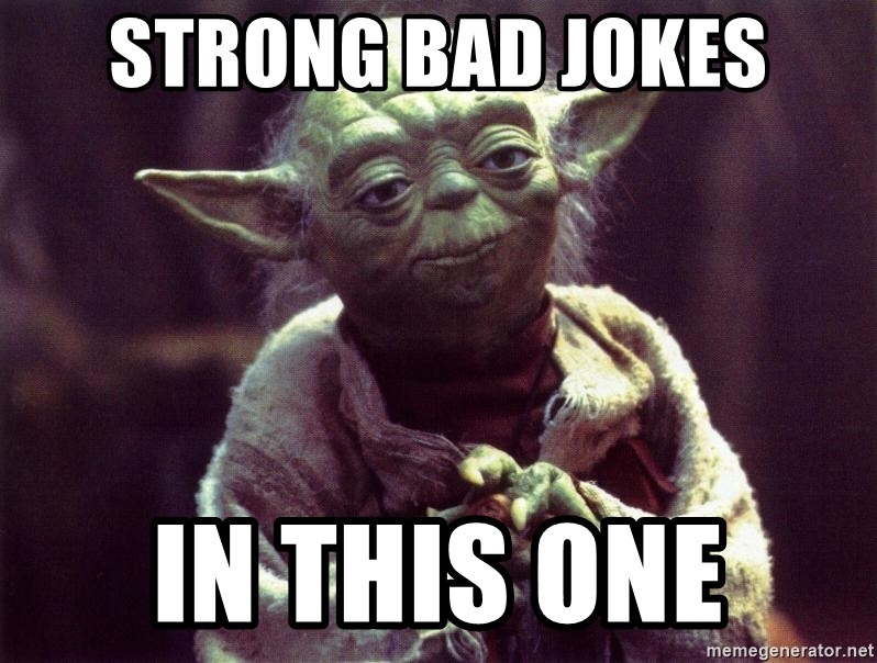 Strong Bad Jokes In This One Yoda Meme Generator