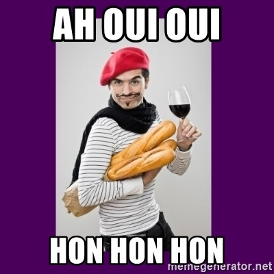 Ah Oui Oui Hon Hon Hon Stereotypical French Man Meme Generator