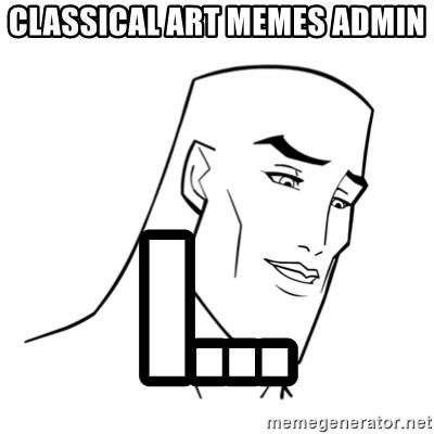 Despair Classic Art Meme Generator Imgflip
