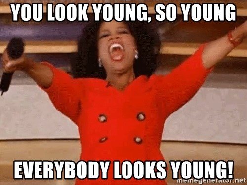 You Look Young So Young Everybody Looks Young Oprah Winfrey