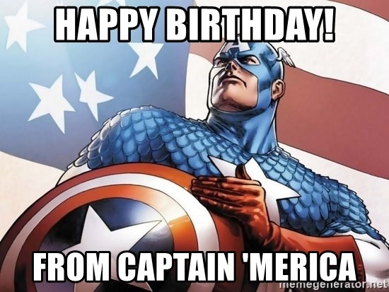 Happy Birthday From Captain Merica Patriotic Captain America Meme Generator
