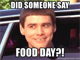 Did Someone Say Food Day Jim Carrey Dumb And Dumber Meme