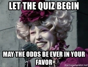 Welcome To The Nursing School Games May The Odds Be Ever In Your