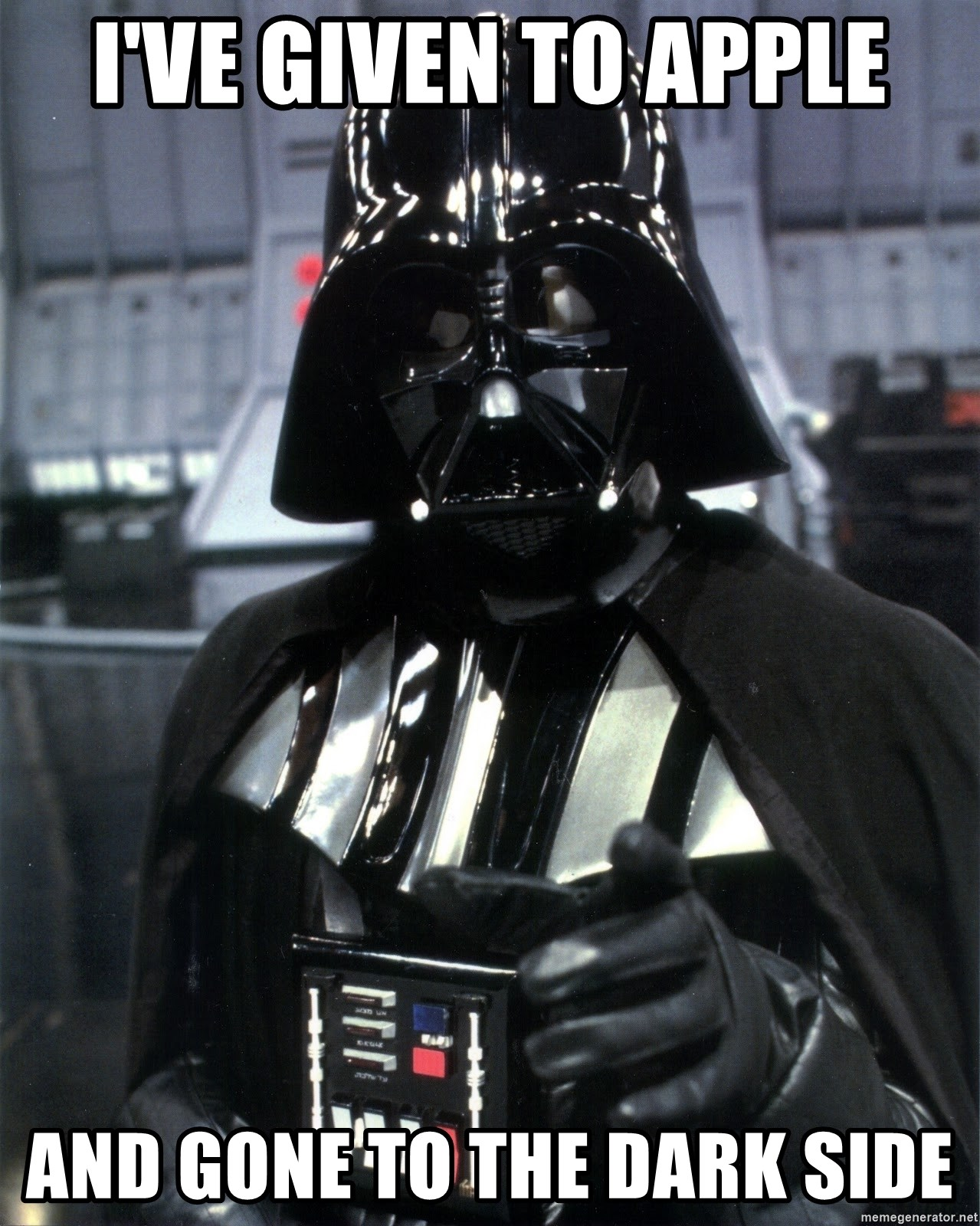 Welcome To The Dark Side Apple Now Owns Your Soul Darth Vader
