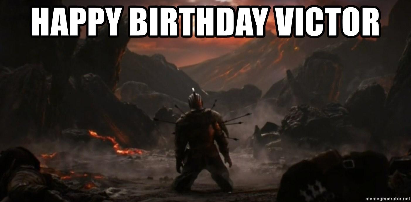 Happy Birthday Victor Dark Souls Meme Generator