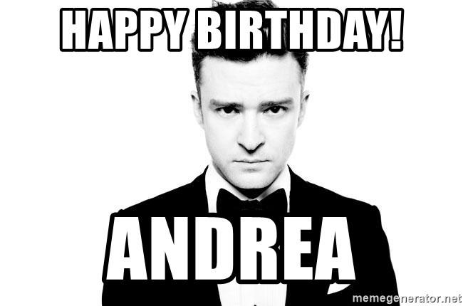 Happy Birthday Andrea Justin Timberlake Suit Meme Generator