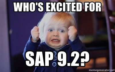 Who S Excited For Sap 9 2 Excited Face Meme Generator