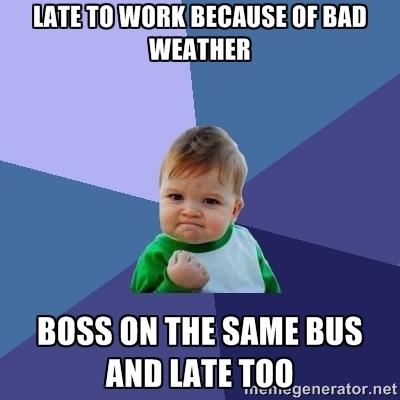 Running Late This Morning Meme Guy