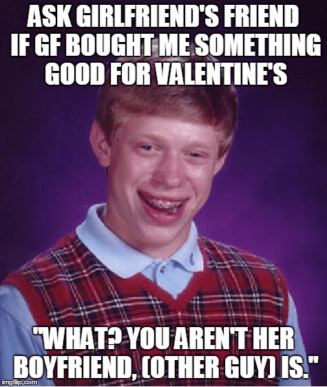 Talk About A Valentines Day Surprise Meme Guy