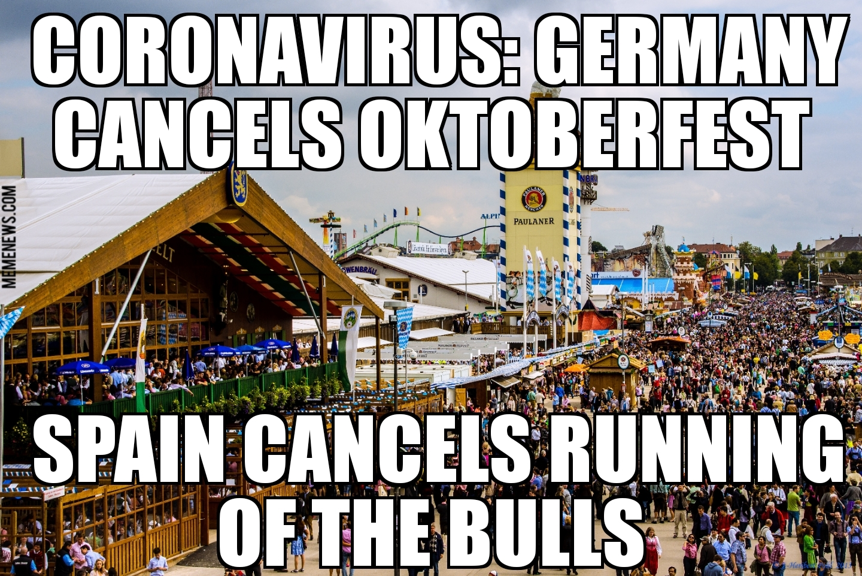 Coronavirus Cancels Oktoberfest Running Of The Bulls Memenews Com