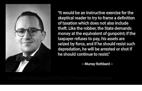 Murray Rothbard taxation is theft