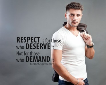 Respect meme quote
