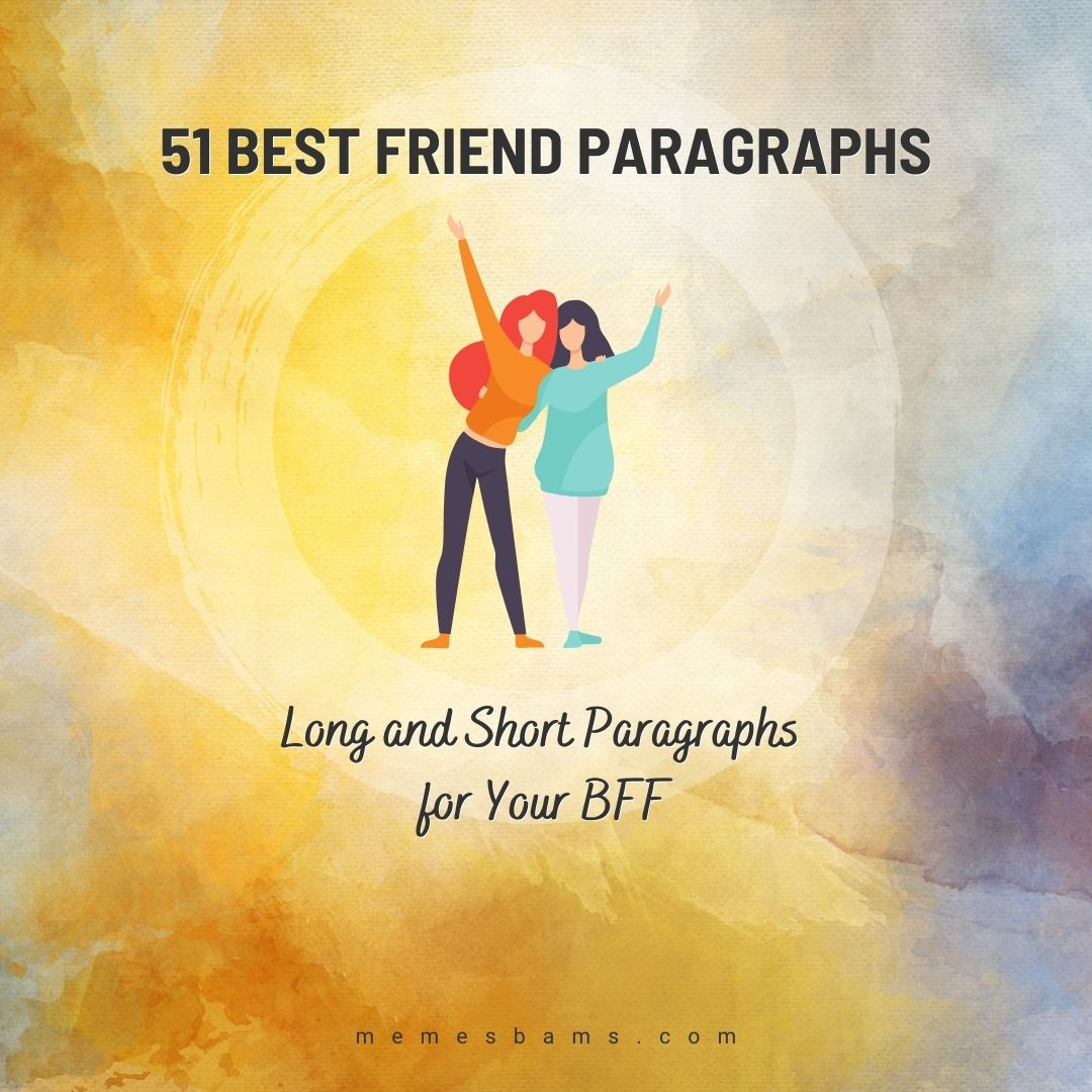 51 Best Friend Paragraphs Long And Short Paragraphs For Your Bff