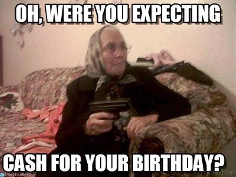 19 Amusing Grandmother Birthday Meme Images Photos Memesboy
