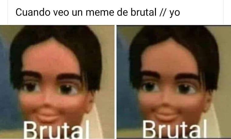 Origen Del Meme Brutal