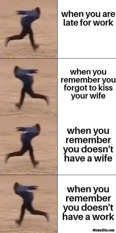 When You Are Late For Work Meme Memezila Com