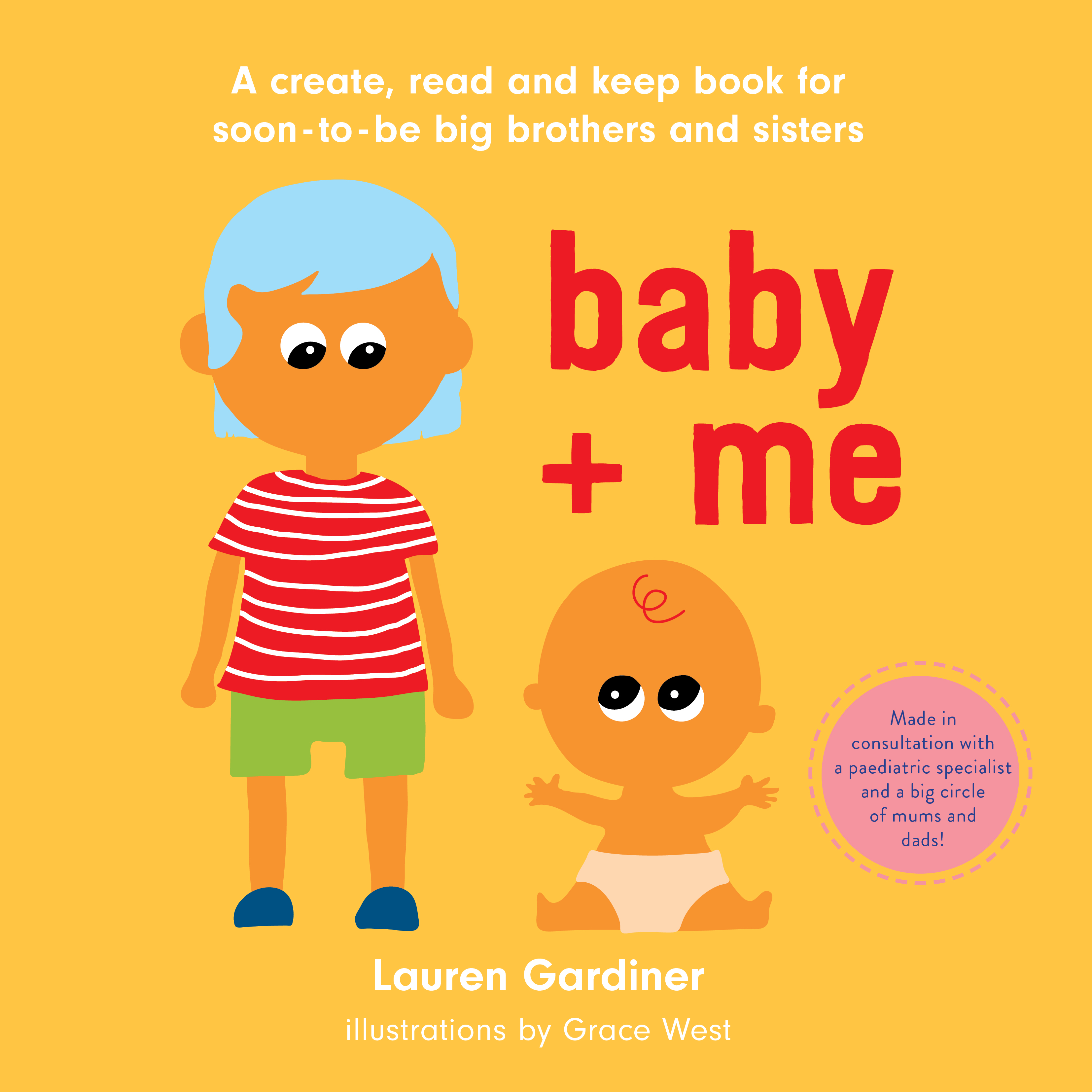 Front cover of the baby + me book for big brothers and big sisters.