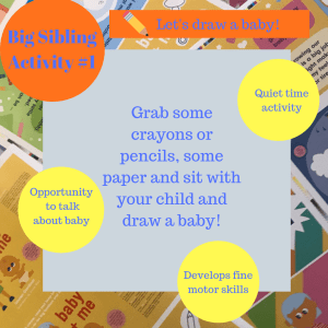 Activities to prepare big brothers and sisters - Let's draw a baby!