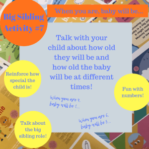 Activities to prepare big brothers and sisters - When you are, baby will be...