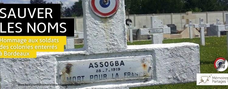 «SAUVER LES NOMS», Hommage aux soldats des colonies enterrés à Bordeaux, 13 septembre, 11h, cimetière Bordeaux Nord
