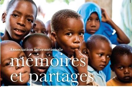 Notre nouvelle organisation: l'Association Internationale MÉMOIRES & PARTAGES