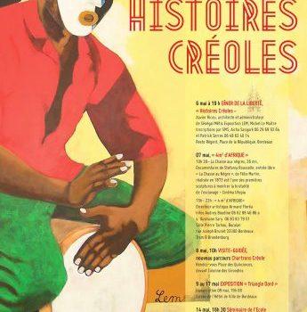QUINZAINE DES MÉMOIRES OUVERTES, «histoires créoles», 03 – 14 mai 2016