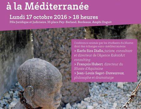 ESCLAVAGE: de l'Atlantique à la Méditerranée (17 octobre à l'Université de Bordeaux)