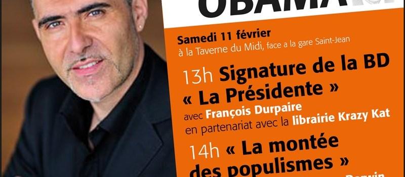 «LA MONTÉE DES POPULISMES»- Le café Obama reçoit François Durpaire