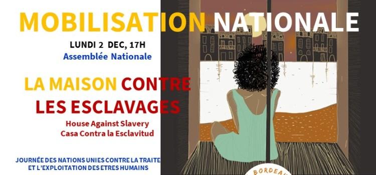 ASSEMBLÉE NATIONALE – Mobilisation pour une MAISON CONTRE LES ESCLAVAGES, 2 déc.19