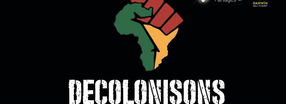 AFRICA 20.20 – «Décolonisons les indépendances africaines» I Bordeaux – Darwin 26 juin 2020 – réfléchir et agir ensemble…