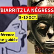 A BIARRITZ LA NÉGRESSE – Pour une pédagogie antiraciste, 9 et 10 octobre 2020