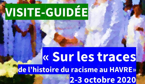 AU HAVRE – Deux visites-conférences sur les traces de l'histoire de l'esclavage, 2 et 3 octobre