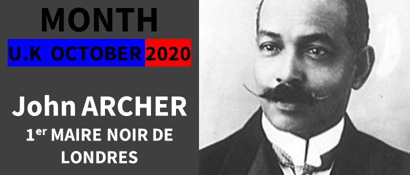 BLACK HISTORY MONTH UK – La vie de John Archer, 1er maire Noir de Londres