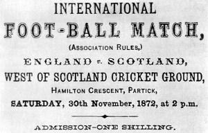 1872 Scotland v England – The first international association football match played in Glasgow