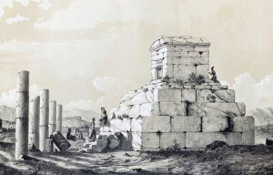 Cyrus the Great – The tomb of the founder of the Persian Empire in Pasargad