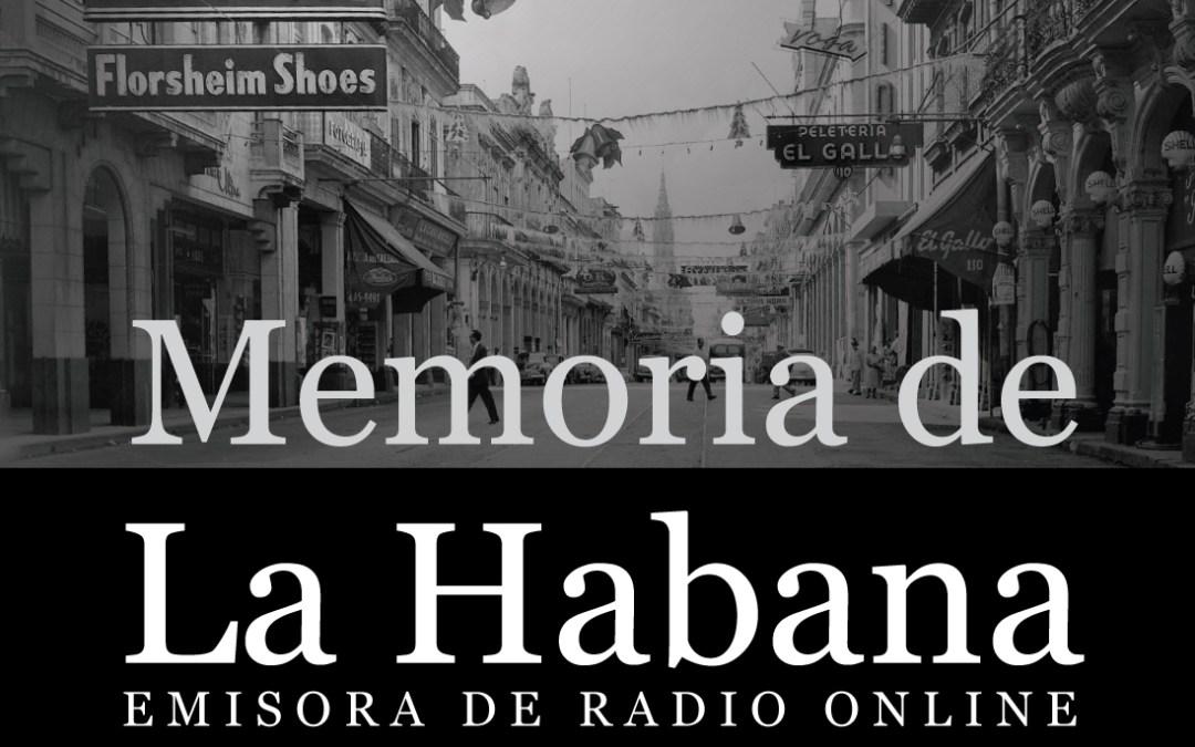 Memoria de La Habana - Estacion de Radio Online