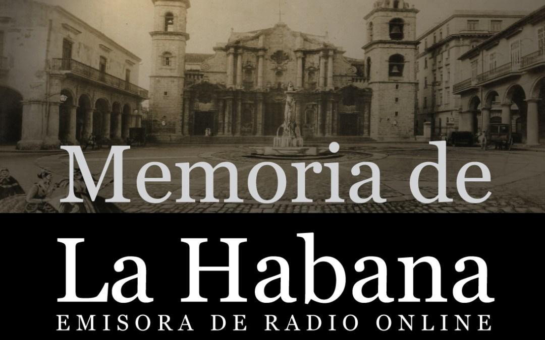 Memoria de La Habana - Emisora de Radio Online