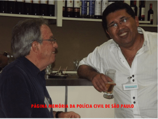 1º Encontro da Velha Guarda da Polícia Civil do Estado de São Paulo, no Restaurante Fuentes, em 25/10/13. Delegados de Polícia da Praia Grande, Odair Grilo e Luis Luiz Evandro Medeiros.