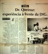 Delegado de Polícia, Paulo Roberto de Queiroz Motta, na época Titular da DIG e DISE de Bragança Paulista, em 1.993.
