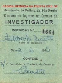 Inscrição para o Concurso de Ingresso na Carreira de Investigador de Polícia, em 03 de março de 1.975. (acêrvo de Sestilio Paciotti).