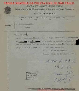 Radiotelegrama, expedido pelo Departamento de Coimunicações e Serviço de Rádio Patrulha, pelo Delegado de Polícia Chefe do Serviço Secreto, Gilberto Silva Andrade, para o Delegado da 7ª Divisão Policial (Santos), em 19 de janeiro de 1.947.