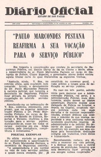 Demonstração de prestígio do Delegado de Polícia Paulo Marcondes Pestana em ato de sua aposentadoria publicado no Diário Oficial em 21 de agosto de 1.970.