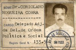 Delegado de Polícia Coriolano Nogueira Cobra, quando era Adjunto da Delegacia de Ordem Política e Social, na década de 50.