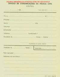 Impresso para abertura de talão para viatura em ocorrência, pelo CEPOL, na década de 80.