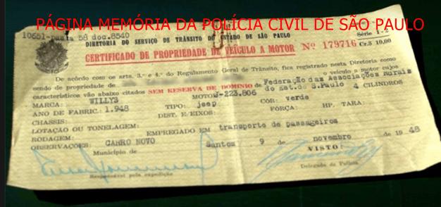 Certificado de propriedade de veículo automotor, expedido pelo Delegado de Polícia da Diretoria do Serviço de Trânsito do Estado de São Paulo, Município de Santos, em 09/11/1948.