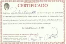 """Certificado recebido pelo Delegado de Polícia Paulo Roberto de Queiroz Motta. no 1º Encontro de Confraternização da """"Velha Guarda"""" da Polícia Civil do Estado de São Paulo, no Restaurante Fuentes, em 25/10/13."""
