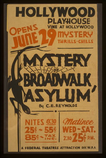 Poster for Federal Theatre Project presentation of Mystery of Broadwalk Asylum at the Hollywood Playhouse.  California : Federal Art Project, between 1936 and 1941.