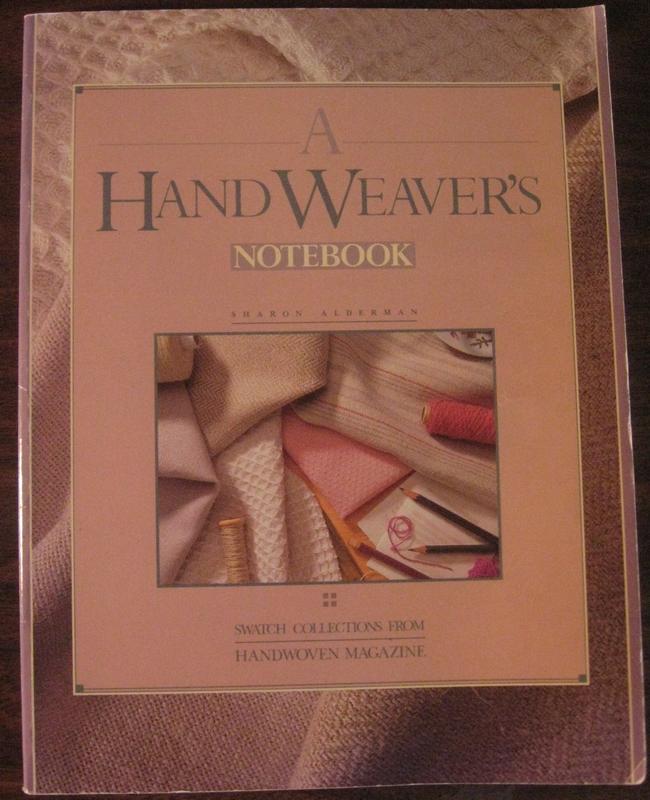 "Sharon Alderman's ""A Handweavers Notebook"""