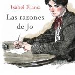 LAS RAZONES DE JO – Isabel Franc